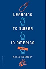 Learning to Swear in America Kindle Edition