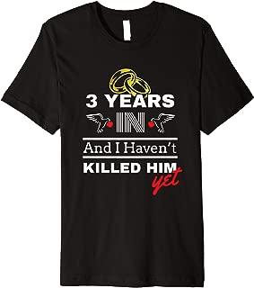 3rd Year Anniversary Gift Idea for Her - 3 Years In T Shirt Premium T-Shirt
