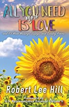 All You Need Is More Love: and 101 More Musings, Essays, and Sundry Pieces