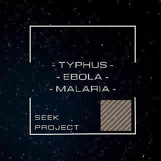 Typhus / Ebola / Malaria