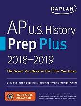 AP U.S. History Prep Plus 2018-2019: 3 Practice Tests + Study Plans + Targeted Review & Practice + Online (Kaplan Test Prep)