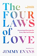 The Four Laws of Love: Guaranteed Success for Every Married Couple