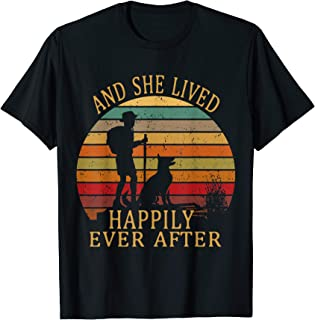 She Lived Happily Ever After Camping Hiking Dog Lady T-Shirt