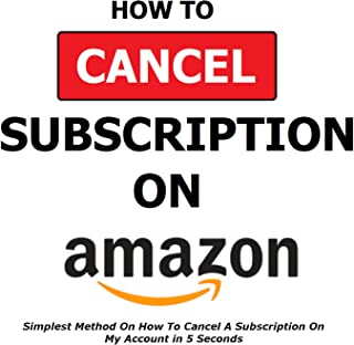 How To Cancel A Subscription On Amazon: Simplest Method On How To Cancel A Subscription On My Account in 5 Seconds - Full ...