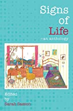 Signs of Life: An anthology