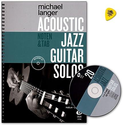 Acoustic Jazz Guitar Solos–20Jazz Classics in Note e Tab–Autore: Michael Langer–Note LIBRO con CD e Dunlop plek–dux9089783868493191