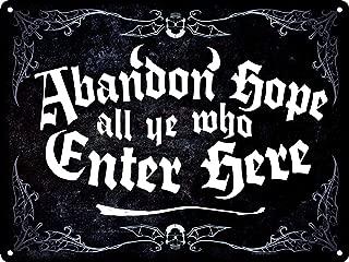 Abandon Hope All Ye Who Enter Here Black Mini Tin Sign 20x15cm