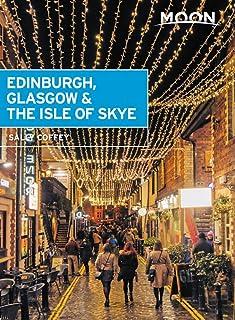 Moon Edinburgh, Glasgow & the Isle of Skye (Travel Guide)