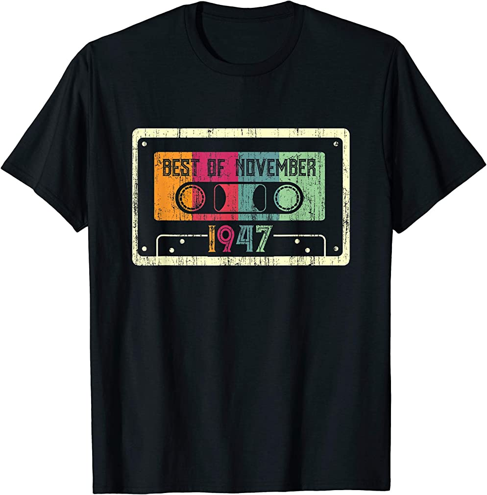 Best Of November 1947 72nd Birthday Gifts Vintage Cassette T-shirt