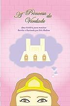 A Princesa de Verdade (Portuguese Edition)