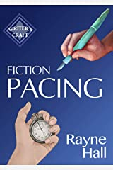 Fiction Pacing: Professional Techniques for Slow and Fast Pace Effects (Writer's Craft Book 33) (English Edition) Formato Kindle