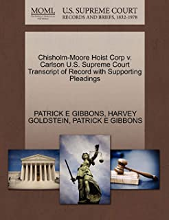 Chisholm-Moore Hoist Corp v. Carlson U.S. Supreme Court Transcript of Record with Supporting Pleadings
