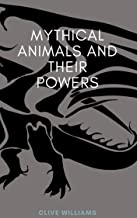 Mythical Animals and their Powers
