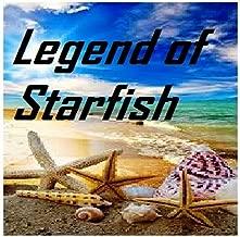 The legend of Starfish