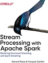 Stream Processing with Apache Spark: Mastering Structured Streaming and Spark Streaming
