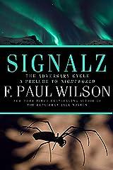 Signalz: An Adversary Cycle Novel Kindle Edition