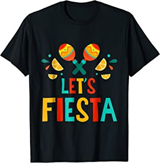Fiesta - Funny Cute Mexico Mexican Party T Shirt