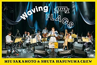 """LIVE """"Waving Flags"""