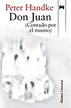 Don Juan (Contado por él mismo) (Alianza Literaria (AL)) (Spanish Edition)