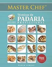 Técnicas de Padaría Profissional (Portuguese Edition)