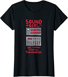 Womens Sound Girl | Funny Audiophile Audio Engineering Soundboard T-Shirt