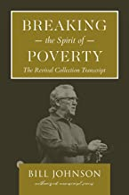 Breaking the Spirit of Poverty: The Revival Collection Transcript