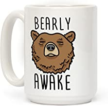 Bearly Awake White 11 Ounce Ceramic Coffee Mug by LookHUMAN