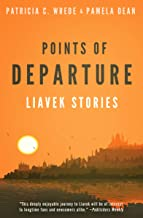 Points of Departure: Liavek Stories
