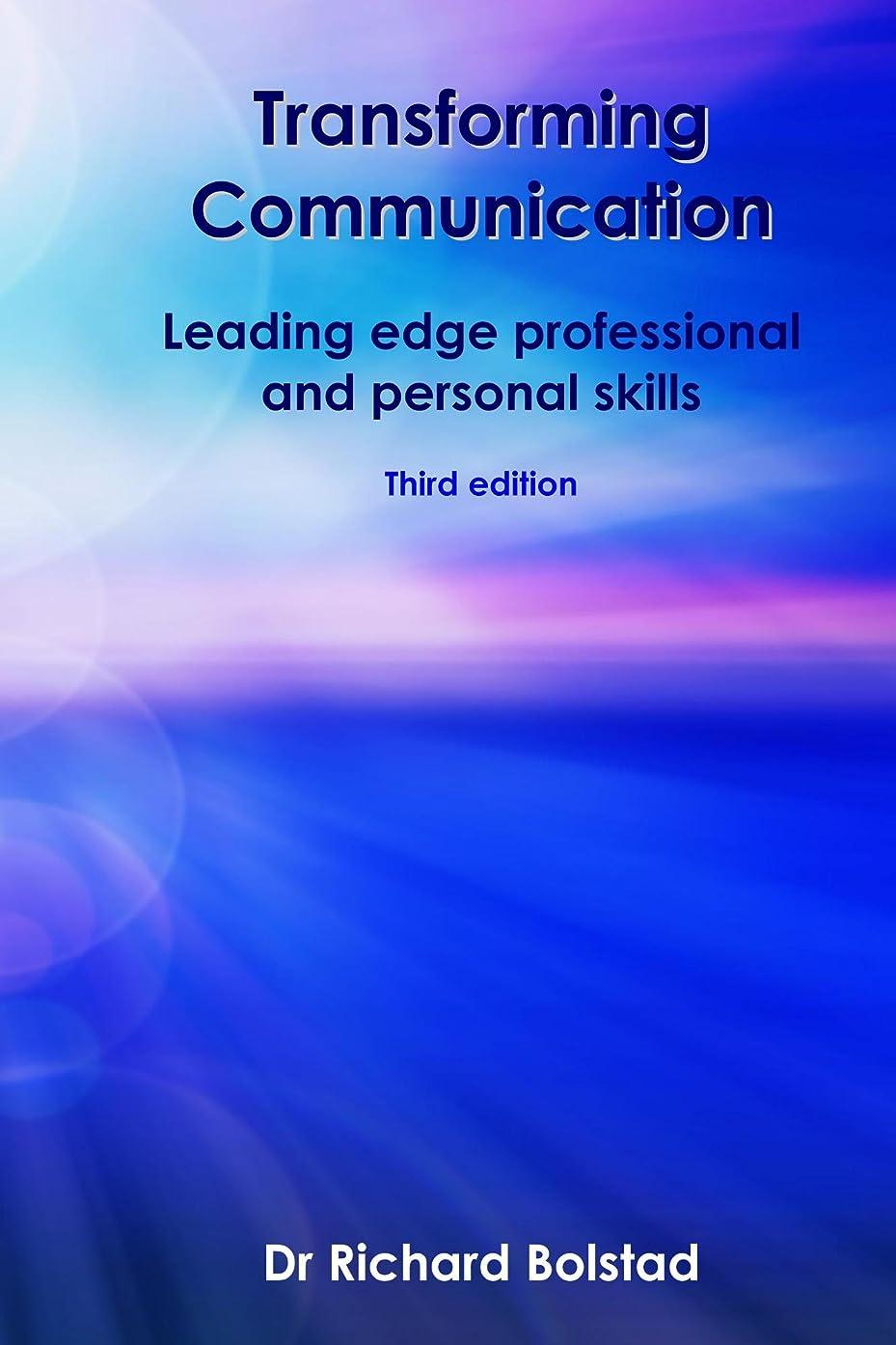 雨選出する百科事典Transforming Communication: Leading edge Professional and Personal skills (English Edition)