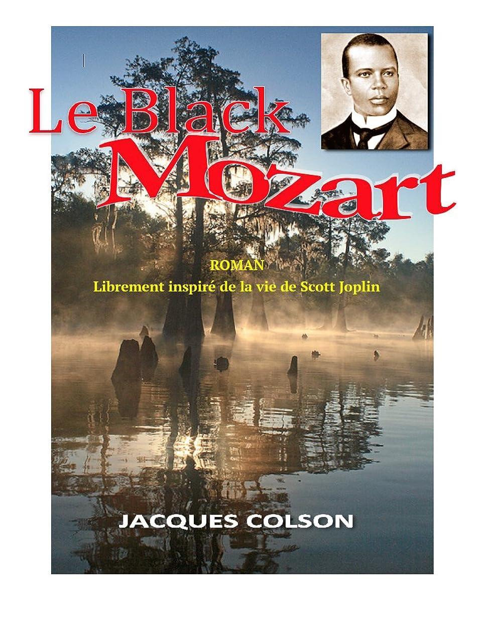 置くためにパック駐地成長するle Black Mozart: le chant des douleurs (French Edition)