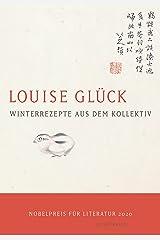 Winterrezepte aus dem Kollektiv: Gedichte (German Edition) Kindle Edition