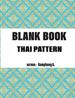 Blank book Thai pattern: Blank Book: Weekly And Monthly: Calendar + Organizer, Inspirational Quotes And Thai pattren green Cover, size : 8.5