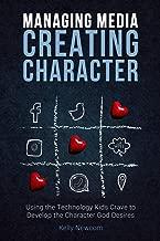 Best managing media creating character Reviews