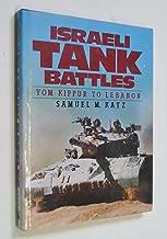 Israeli tank battles: Yom Kippur to Lebanon