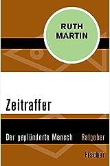 Zeitraffer: Der geplünderte Mensch (German Edition) Kindle Edition