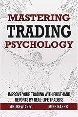 Mastering Trading Psychology Kindle Edition