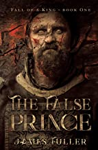 Fall Of A King: Book One, The False Prince (Volume 1)