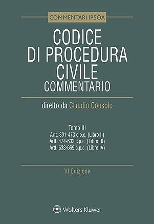 Tomo III - Codice di procedura civile Commentato