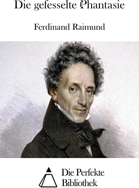 Die gefesselte Phantasie (German Edition)