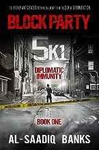 Block Party 5k1: Diplomatic Immunity (Volume 1)