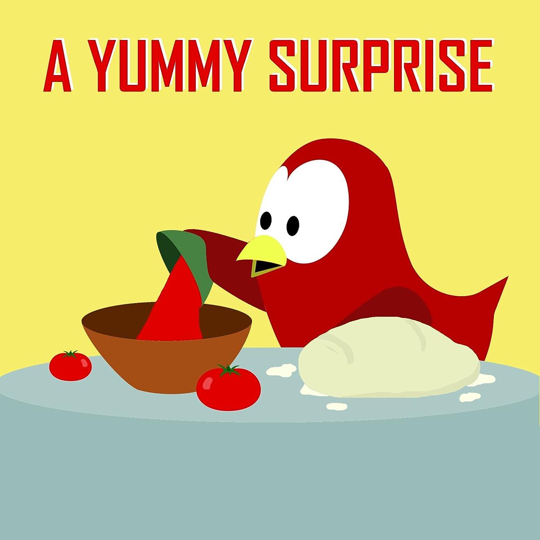 抑止する標準ノベルティA Yummy Surprise (Sammy the Bird Book) (English Edition)