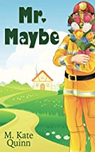 Mr. Maybe (The Sycamore River Series Book 2)
