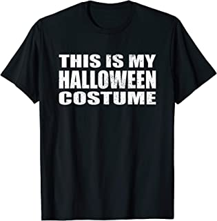Best t shirt that says this is my costume Reviews