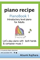 piano recipe Pianobook1: Introductry Level Piano for Adults (English Edition) Kindle版