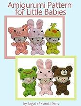 Amigurumi Pattern for Little Babies (Easy Crochet Doll Patterns Book 1)