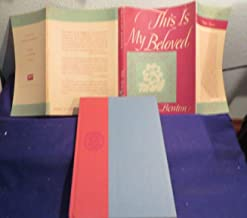 1949 THIS IS MY BELOVED Hardcover Book of Poetry by WALTER BENTON