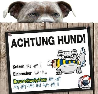 Hunde-Warnschild Schutz vor Braunschweig-Fans   Hannover 96, Wolfsburg- & alle Fußball-Fans, schützt Haus & Hof vor Braunschweig-Fans   Spaßgarantie   Achtung Vorsicht Hund Bissig