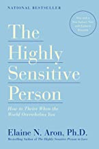 The Highly Sensitive Person: How to Thrive When the World Overwhelms You PDF