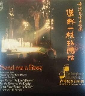 The Hong Kong Children's Choir - Send me a Rose