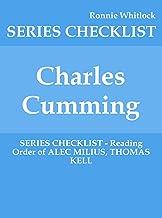 Charles Cumming - SERIES CHECKLIST - Reading Order of ALEC MILIUS, THOMAS KELL
